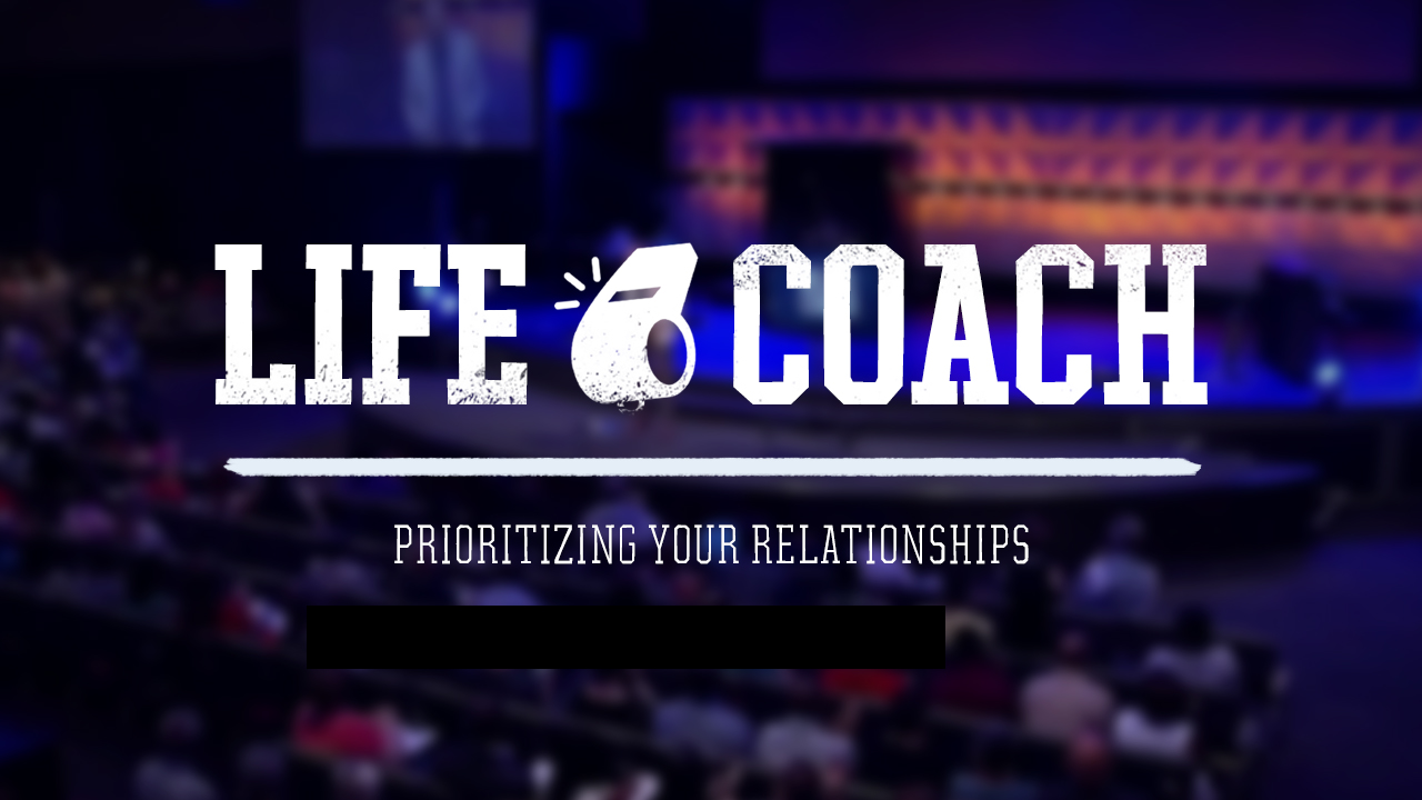 Prioritizing Your Relationships
