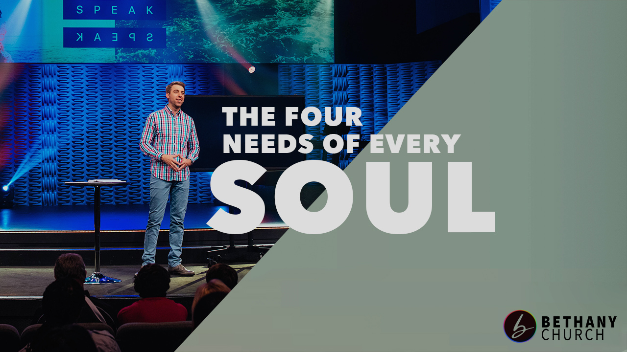 The Four Needs of Every Soul