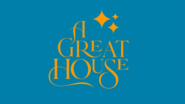 A Great House