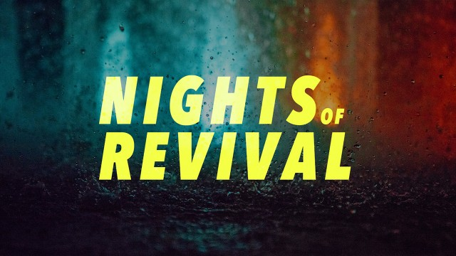 Nights of Revival