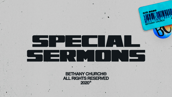 2020 Special Sermons